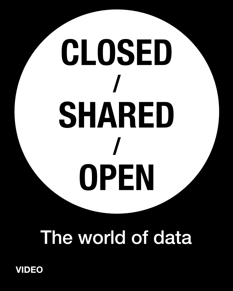 The world of data: closed / shared / open