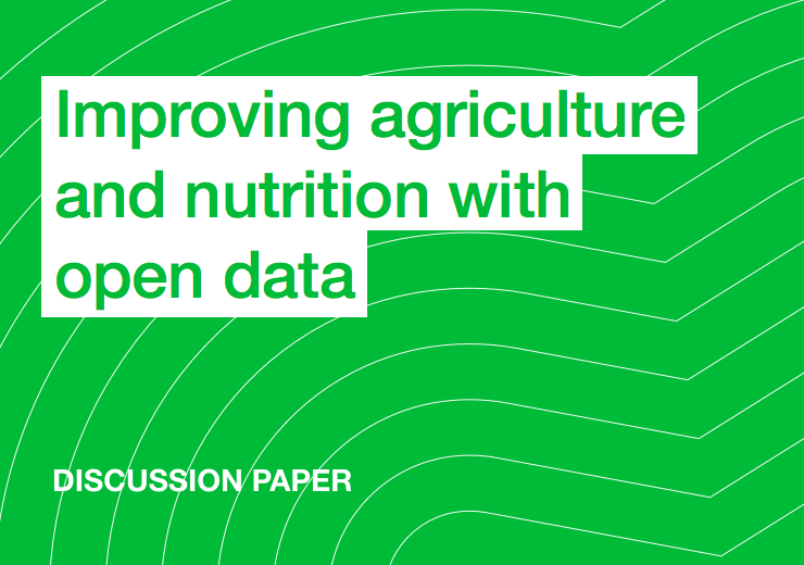 Improving agriculture and nutrition with open data