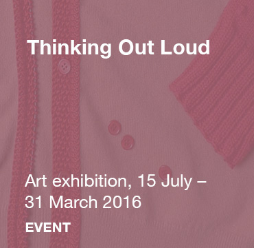 Thinking Out Loud, 15 July - 31 March 2016